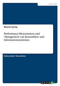 Performance-Measurement und -Management von Kennzahlen- und Informationssystemen