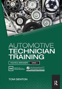 Automotive Technician Training: Practical Worksheets Level 1