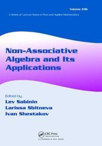 Non-Associative Algebra and Its Applications
