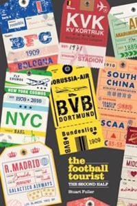 Football tourist - the second half