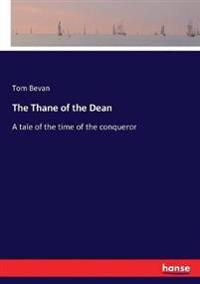 The Thane of the Dean