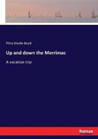 Up and down the Merrimac