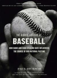 Hidden Language of Baseball