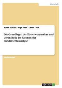 Grundlagen Der Einzelwertanalyse Und Deren Rolle Im Rahmen Der Fundamentalanalyse