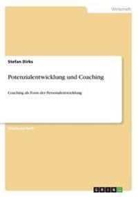 Potenzialentwicklung und Coaching