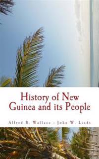 History of New Guinea and Its People