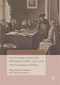 Youth and Justice in Western States 1815-1950