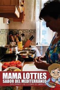 Mama Lotties, Sabor del Mediterraneo: Explorando Las Cocinas de Gibraltar