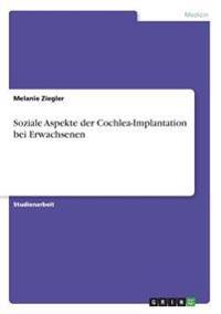 Soziale Aspekte der Cochlea-Implantation bei Erwachsenen