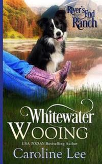 Whitewater Wooing