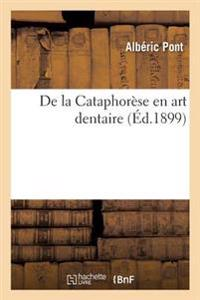 de la Cataphorese En Art Dentaire