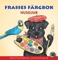 Frasses färgbok:Husdjur