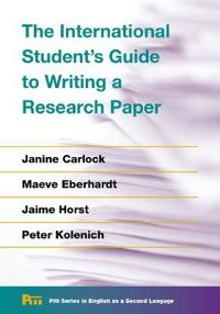 The International Student's Guide to Writing a Research Paper
