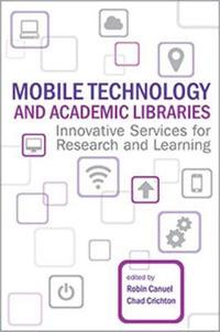 Mobile Technology and Academic Libraries