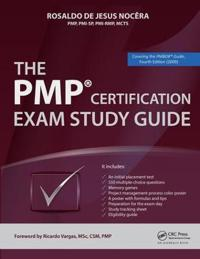 The PMP (R) Certification Exam Study Guide