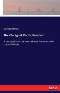 The Chicago & Pacific Railroad