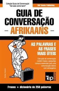 Guia de Conversacao Portugues-Afrikaans E Mini Dicionario 250 Palavras