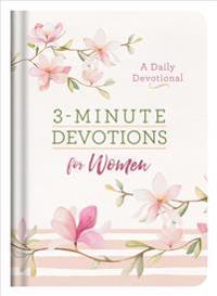 3-Minute Devotions for Women: A Daily Devotional