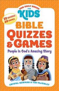 Bible Quizzes and Games: People in God's Amazing Story