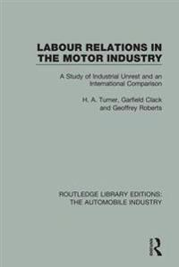 Labour Relations in the Motor Industry