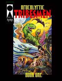 Apocalyptic Tribesmen #1