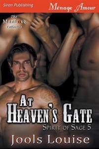 At Heaven's Gate [Spirit of Sage 5] (Siren Publishing Menage Amour Manlove)