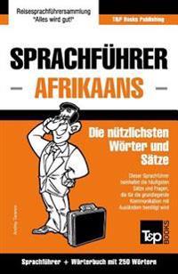 Sprachfuhrer Deutsch-Afrikaans Und Mini-Worterbuch Mit 250 Wortern