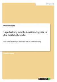 Lagerhaltung und Just-in-time-Logistik in der Luftfahrtbranche