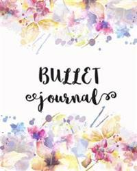 """Bullet Journal: Flower Watercolor - Notebook Dotted Grid (8""""x10"""") 150 Pages: Bullet Journal"""