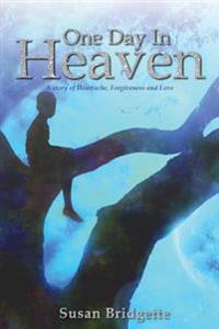 One Day In Heaven