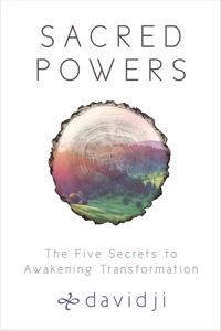 Sacred powers - the five secrets to awakening transformation