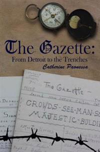The Gazette: From Detroit to the Trenches