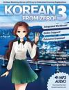 Korean from Zero! 3: Continue Mastering the Korean Language with Integrated Workbook and Online Course