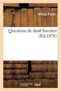 Questions de Droit Forestier