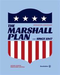 The Marshall Plan: Saving Europe, Rebuilding Austria