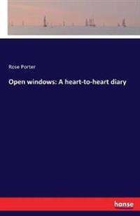 Open windows: A heart-to-heart diary