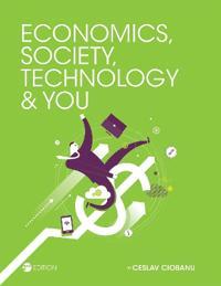Economics, Society, Technology, and You