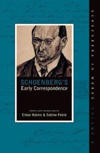 Schoenberg's Early Correspondence