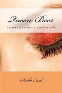 Queen Bees: Lessons from the Story of Deborah