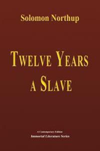 Twelve Years a Slave - Illustrated