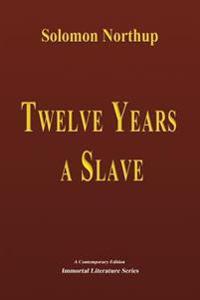 Twelve Years a Slave - Illustrated