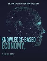 Knowledge-Based Economy, a Road Map