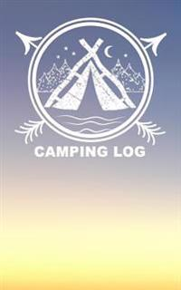 Camping Log: Camping Journal (Summer Journal with Prompts) 2