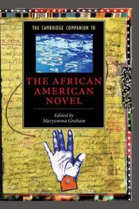 Cambridge Companion to The African American Novel