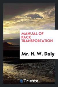 Manual of Pack Transportation