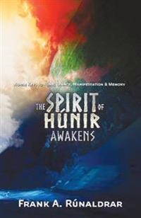 The Spirit of Hunir Awakens (Part 2): The Norse 'Holy Grail'