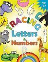 Tracing Letters and Numbers for Preschool: Kindergarten Tracing Workbook