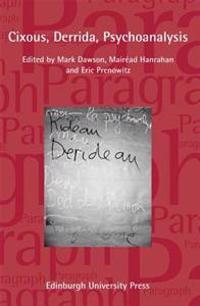 Cixous, Derrida, Psychoanalysis