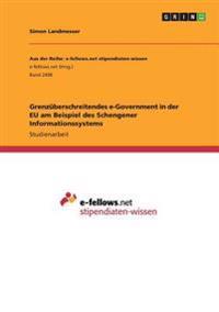 Grenzüberschreitendes e-Government in der EU am Beispiel des Schengener Informationssystems