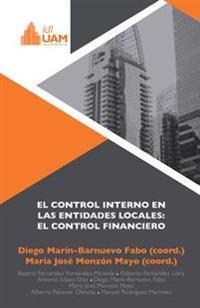 El Control Interno En Las Entidades Locales: El Control Financiero